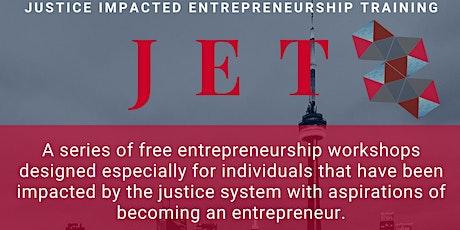 Justice Impacted Entrepreneurship Training  tickets