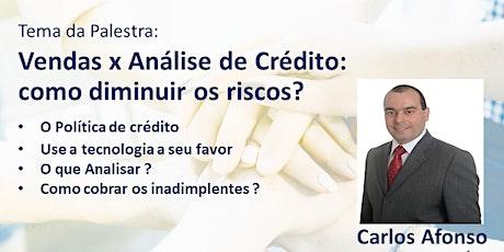 Café com Negócios + Palestra: Vendas X Análise de Crédito: Como diminuir Riscos? ingressos