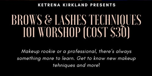 Brows & Lashes Techniques Workshop