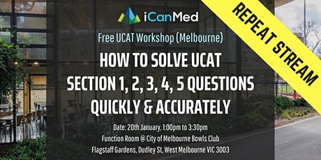 Free UCAT Workshop (MELB REPEAT): How to Solve UCAT Section 1, 2, 3, 4, 5 Questions Quickly & Accurately tickets