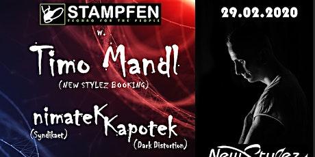 Stampfen  w. Timo Mandl (New Stylez Booking) Tickets