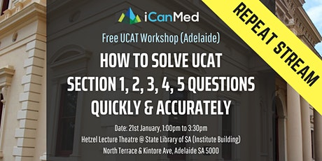 Free UCAT Workshop (ADELAIDE REPEAT): How to Solve UCAT Section 1, 2, 3, 4, 5 Questions Quickly & Accurately tickets