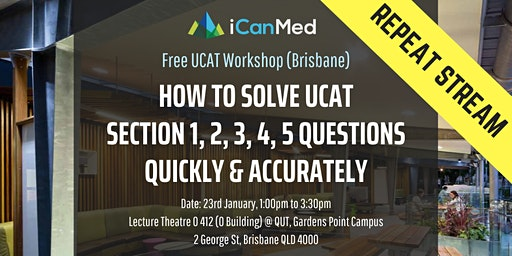 Free UCAT Workshop (BRIS REPEAT): How to Solve UCAT Section 1, 2, 3, 4, 5 Questions Quickly & Accurately