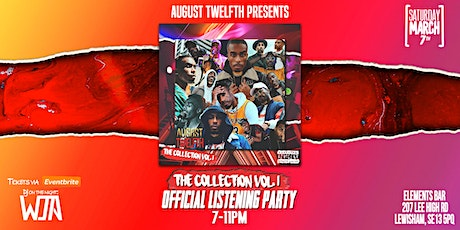 August Twelfth - The Collection Vol. 1 | OFFICIAL LISTENING PARTY tickets