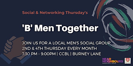 'B' Men Together: Local Men's Social & Networking Group  tickets
