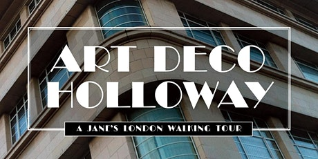 Art Deco Holloway – architectural delights of the 1930s tickets
