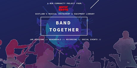 Band Together in collaboration with: Music Broth tickets