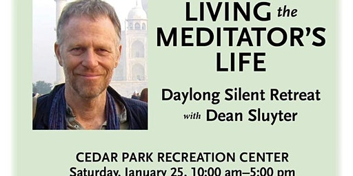 Dean Sluyter Meditation Class