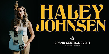 Haley Johnson (US) - Golden Day's at the Grand Central Tickets