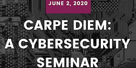 Carpe DIEM: A Cybersecurity Seminar (Raleigh, NC) tickets