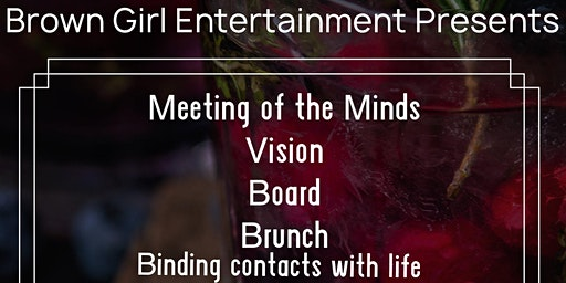 Meeting of the Minds Vision Board Brunch