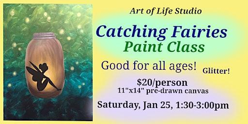 Paint Class: Catching Fairies