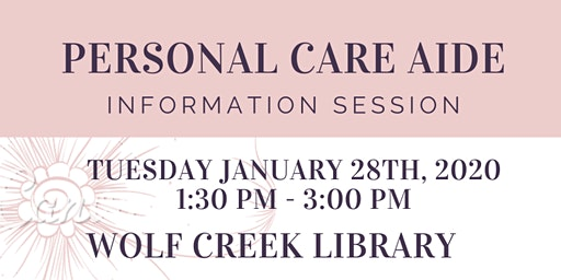 Personal Care Assistant Training Information Session