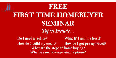 FREE FIRST-TIME HOME BUYER SEMINAR-Houston,TX tickets