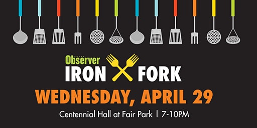 Dallas Observer Iron Fork Presented by US Foods