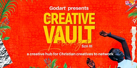 Godart Presents : The Creative Vault Lounge tickets