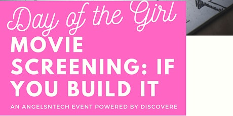 Day of the Girl, Movie Screening: If you Build It tickets