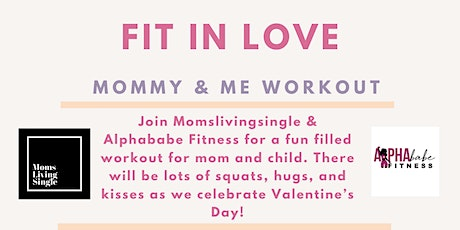 Fit In Love: Mommy and Me Valentines Day Workout tickets