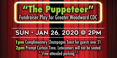 """The Puppeteer"" Fundraiser Play for Greater Woodward CDC tickets"