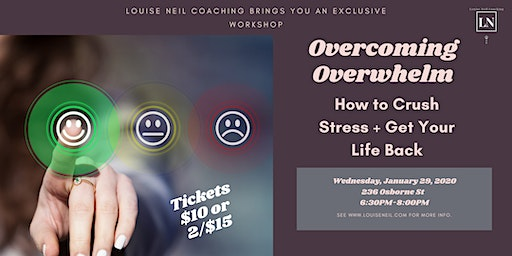 Overcoming Overwhelm - How to Crush Stress and Get Your Life Back