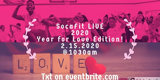 """2020 SocaFit LIVE!!  """"Year for Love Edition"""" Featuring the Dynamic DJ Kato"""