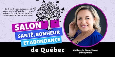 Salon Santé, Bonheur et Abondance de Québec billets