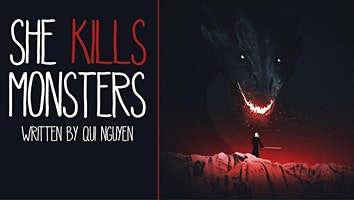 """She Kills Monsters"""