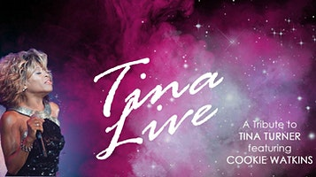 Tina Live: A Tribute to Tina Turner