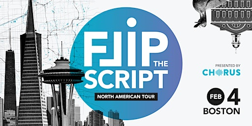 Flip the Script: North America Tour 2020 (Boston)