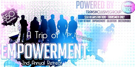 A Trip Of Empowerment for Transmen 2020 tickets