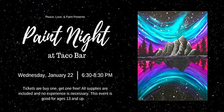 Paint Night at Taco Bar- Buy One, Get One Free! tickets
