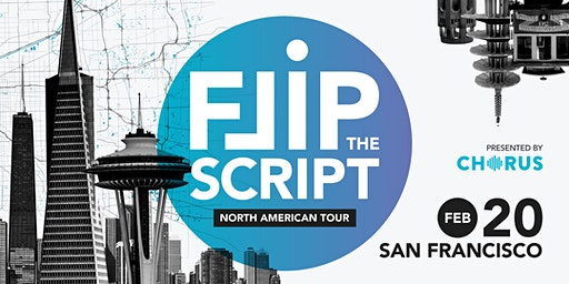 Flip the Script: North America Tour 2020 (San Francisco)