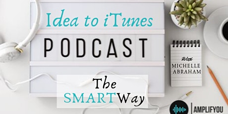 Amplify Your Message Through Podcasting tickets