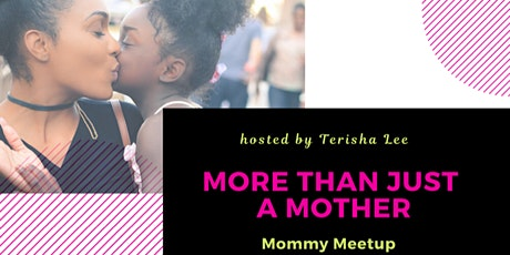 More Than Just A Mother: She's Multifaceted tickets