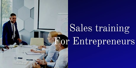 Sales &  Marketing training for Small Businesses;From £10.000 to £1 Million tickets