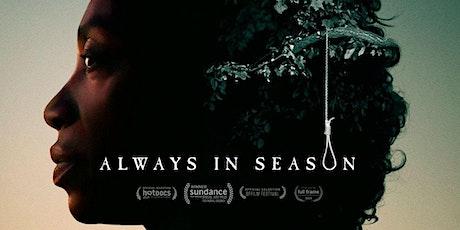 Always in Season Documentary tickets