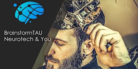 BrainstormTAU - Neurotech & You tickets