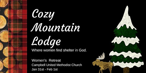 Women's Retreat - Cozy Mountain Lodge