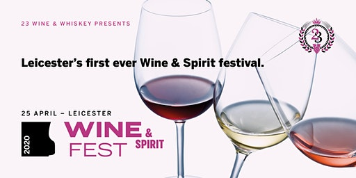 Leicester Wine & Spirit Fest