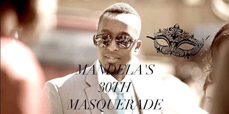 Mandela's 30th Masquerade tickets