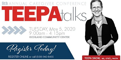 9th Annual Caregivers Conference w/ Teepa Snow, MS, OTR/L, FAOTA May 5, 2020