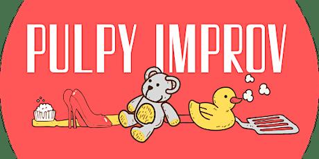 Pulpy Improv tickets