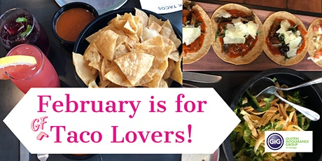 GIG of Chicago's February is for GF Taco Lovers Winter Meetup tickets