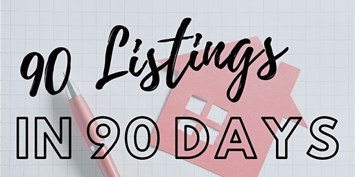 90 Listings in 90 Days with Craig Reger