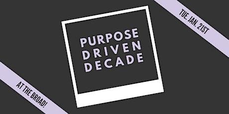 Purpose Driven Decade w. Michelle Mercurio tickets