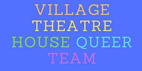 Village Theatre's House Queer Team tickets