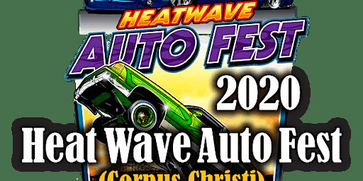 2020 Heat Wave Auto Fest Corpus Christi Registration