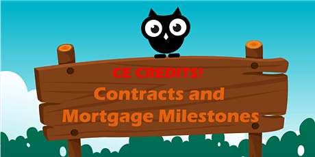 May 7: Contracts and Mortgage Milestones CE Course tickets