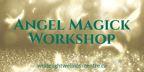 Angel Magick Workshop tickets