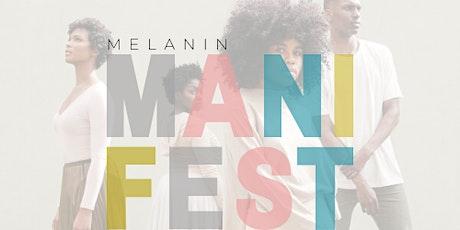 The Melanin ManiFestival - Dallas (FEAT. Jayson Lyric) tickets